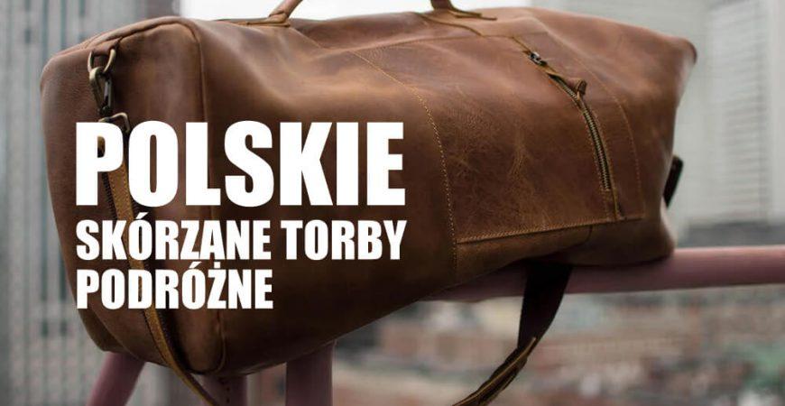 Jaką torbę podróżną skórzaną wybrać